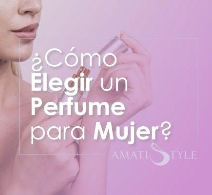 Cómo Elegir un Perfume para Mujer