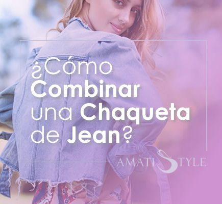 Cómo Combinar una Chaqueta de Jean