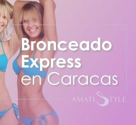 Bronceado Express en Caracas
