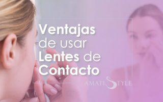 Ventajas de usar lentes de contacto