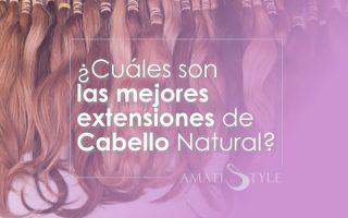 Cuáles son las mejores extensiones de cabello natural Cali