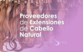 Proveedores de Extensiones de Cabello Natural en Colombia
